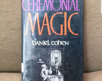 Ceramonial Magic by Daniel Cohan Hardcover