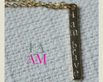 """Hand Stamped """"I Am Brave"""" Gold Plated Copper Bar 17"""" Necklace, Affirmation Jewelry, """"I Am"""" Necklace"""