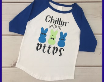 Chillin with my Peeps Easter Funny Shirt