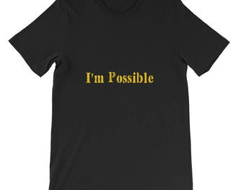 I'm Possible Short-Sleeve Unisex T-Shirt
