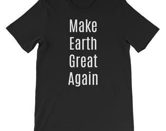 Make Earth Great Again Short-Sleeve Unisex T-Shirt