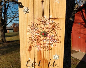"""Hanging Winter and Holiday Sign // Indoor and Outdoor // """"Let it Snow"""""""