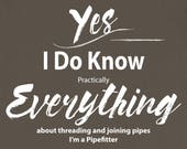Pipefitter T Shirt I Know...
