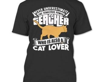 Never Underestimate T Shirt, Power Of A Teacher T Shirt