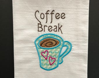 Custom Embroidered and appliqued kitchen towel Coffee Break
