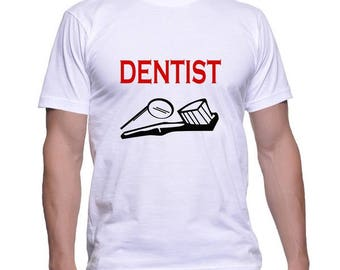 Tshirt for a Dentist