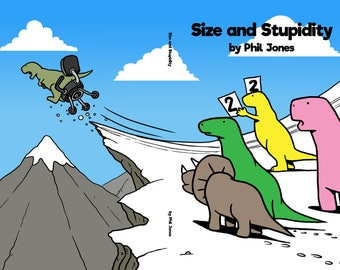 Size and Stupidity