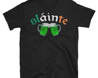 Slainte St. Patricks Day Shirt