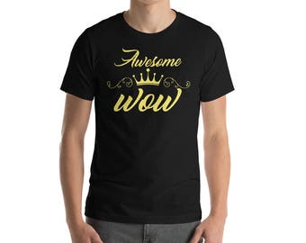 Awesome Wow Cursive Crown Short-Sleeve T-Shirt