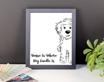Home Is Where My Doodle Is- Framed photo paper poster- GoldenDoodle LabraDoodle