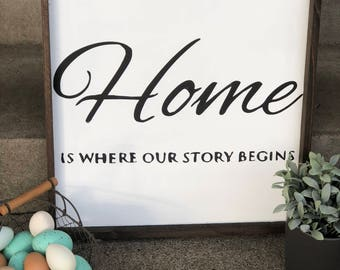 Home is where our story begins wooden sign | Farmhouse Style | Hand Painted