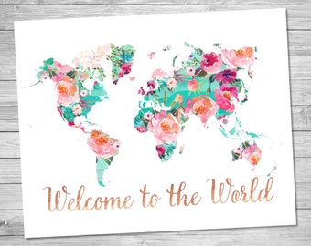 World map, Welcome to the world, Printable art, Floral Watercolor, world map, Geography print, Travel decor, art print, Wanderlust, welcome