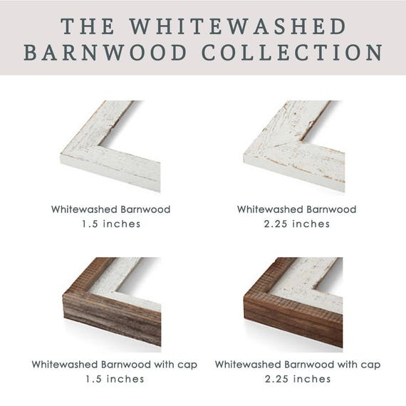 ADD ON a Barnwood Frame from The Whitewashed Barnwood Collection - Prints will be mounted, framed, and display-ready