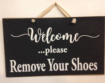 Remove Shoes plaque welcome no boots flip flops bare feet only stockings keep floors clean wood sign