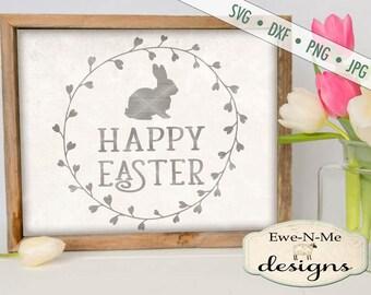 Easter SVG - Easter Bunny svg - Easter Rabbit SVG - easter wreath svg - bunny svg - happy easter svg - Commercial Use svg, dxf, png, jpg