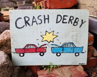 Crash Derby Painting on Wood
