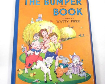 The Bumper Book Vintage 1940s Over Sized Children's Book by Watty Piper