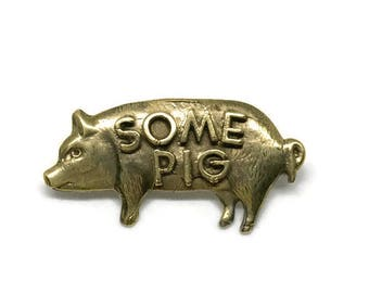 Some Pig Pin | Brass Pin | Charlotte's Web | Children's Book Jewelry | Animal Pin | Small Lapel Pin | Clutch Pin | Flair | Gift for Readers