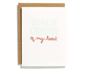 Champion of My Heart - Letterpress Love Card - CL155