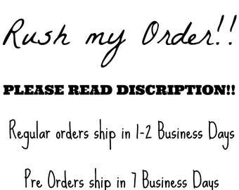 RUSH MY ORDER-