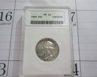 Washington Quarter 1959 Certified Graded MS62 Anacs Grading Co. 90% Silver