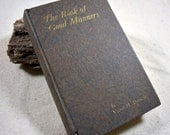 "The Book of Good Manners Victor Diescher-1923 First Edition Etiquette Hardcover VG It's The ""Done"" Thing"