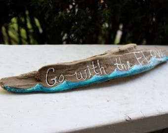 Go With the Flow Freestanding Driftwood Sign , Hand Painted wave art , Beach Decoration , Surfer Decor