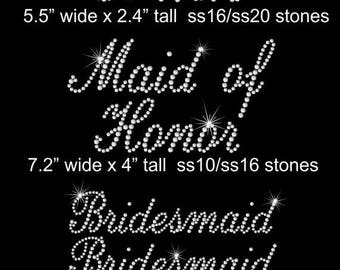SALE SET of Bride, Maid of Honor, Bridesmaid iron on rhinestone transfers in your color