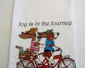 "Basset Hound Flour Sack/Tea Towel - ""Joy is in the Journey"""