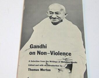 Gandhi on Non-Violence, Edited by Thomas Merton, Vintage Book