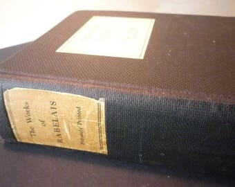 Vintage The Works of Rabelais Illustrated by Dore & Siegel - Privately Published 1930 edition - Translated from French, fabulous story