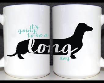 Weiner Dog 15 oz Mug, Funny Mug, Dog Coffee Mug, Dachsund Mug, Cute Mug, 2 sided mug