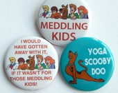 """Scooby Doo   1.5"""" Yoga Scooby Doo Birthday Patch Party Favors, Pinback Button Badge, Pins For Backpacks, Funny Small Gift Under 5 Button Set"""