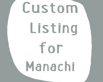 Custom Listing for Manachi