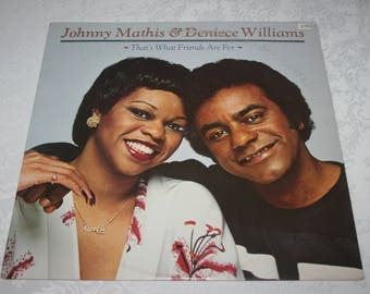 Vintage Vinyl LP Record Album, Johnny Mathis and Deniece Williams, That's What Friends Are For, 1978
