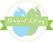 RESERVED listing for Anne Wiater
