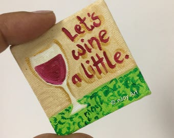 Let's Wine A Little, 2 inch art magnet, kitchen decor