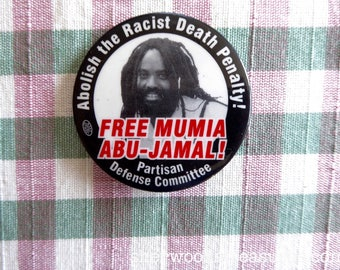 """MUMIA ABU-JAMAL  Black Panther 2"""" Button Partisan Defense Committee Abolish the Racist Death Penalty"""
