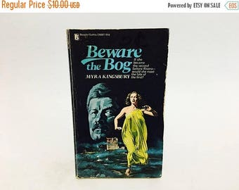 SUMMER BLOWOUT Vintage Gothic Romance Book Beware the Bog by Myra Kingsbury 1975 Paperback