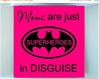 ON SALE Personalized  wooden sign with vinyl quote....Moms are just superheroes in disguise
