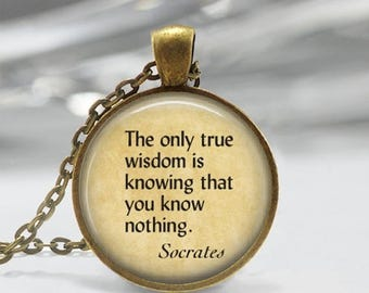 ON SALE Quote Jewelry Socrates Necklace True Wisdom is Knowing that You Know Nothing Art Pendant in Bronze or Silver with Link Chain Include
