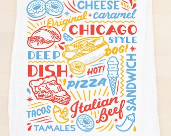 Chicago Sign flour sack towel. Food drinks, Illinois, hot dog Italian sub deep dish pizza, tea towel made in the USA with eco-friendly inks.