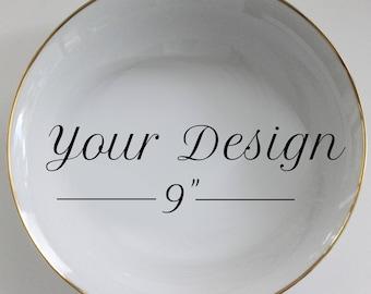 "Gold Custom Bowl, Personalized Serving Bowl, 9"", Any Design, Foodsafe, Durable, Custom Bowl, Custom China, Custom Dish, Personalized Plate"