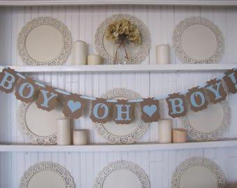 BOY OH BOY!  Banner, Baby Boy Shower Decoration, It's a Boy Sign, Baby Boy Decoration, Baby Boy Banner
