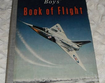 Boys Book of Flight by Davd Le Roi Vintgage Hardcover Book 1957