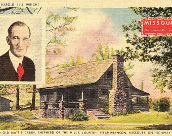Branson, Missouri, Old Matt's Cabin, Harold Bell Wright, Shepherd of the Hill Country - Vintage Postcard - Postcard - Unused (EE)