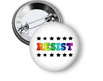 Resist Button Rainbow Resist Pin Gay Pride Pin LGBT Button LGBTQ Rainbow Button