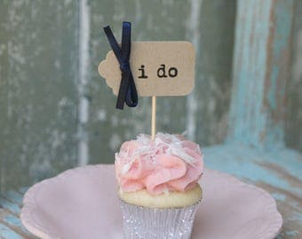 50 i do Cupcake Toppers with your choice of ribbon ~ Weddings ~ Celebrations ~ Bridal Showers