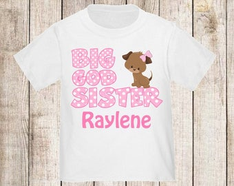 Big God Sister Puppy Personalized T Shirt