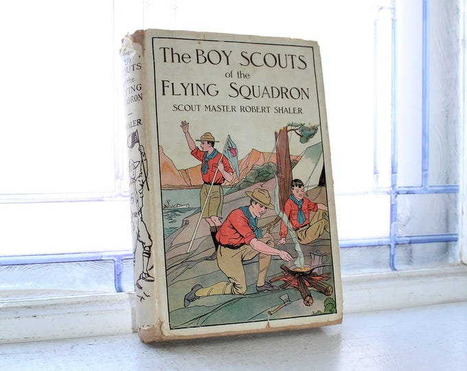 Antique 1914 Book Boy Scouts Of The Flying Squadron with Dust Jacket